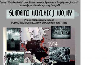 Otwarcie wystawy fotograficznej Śladami Wielkiej Wojny.